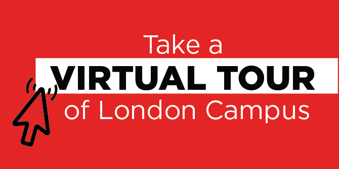 Take a virtual tour of London campus