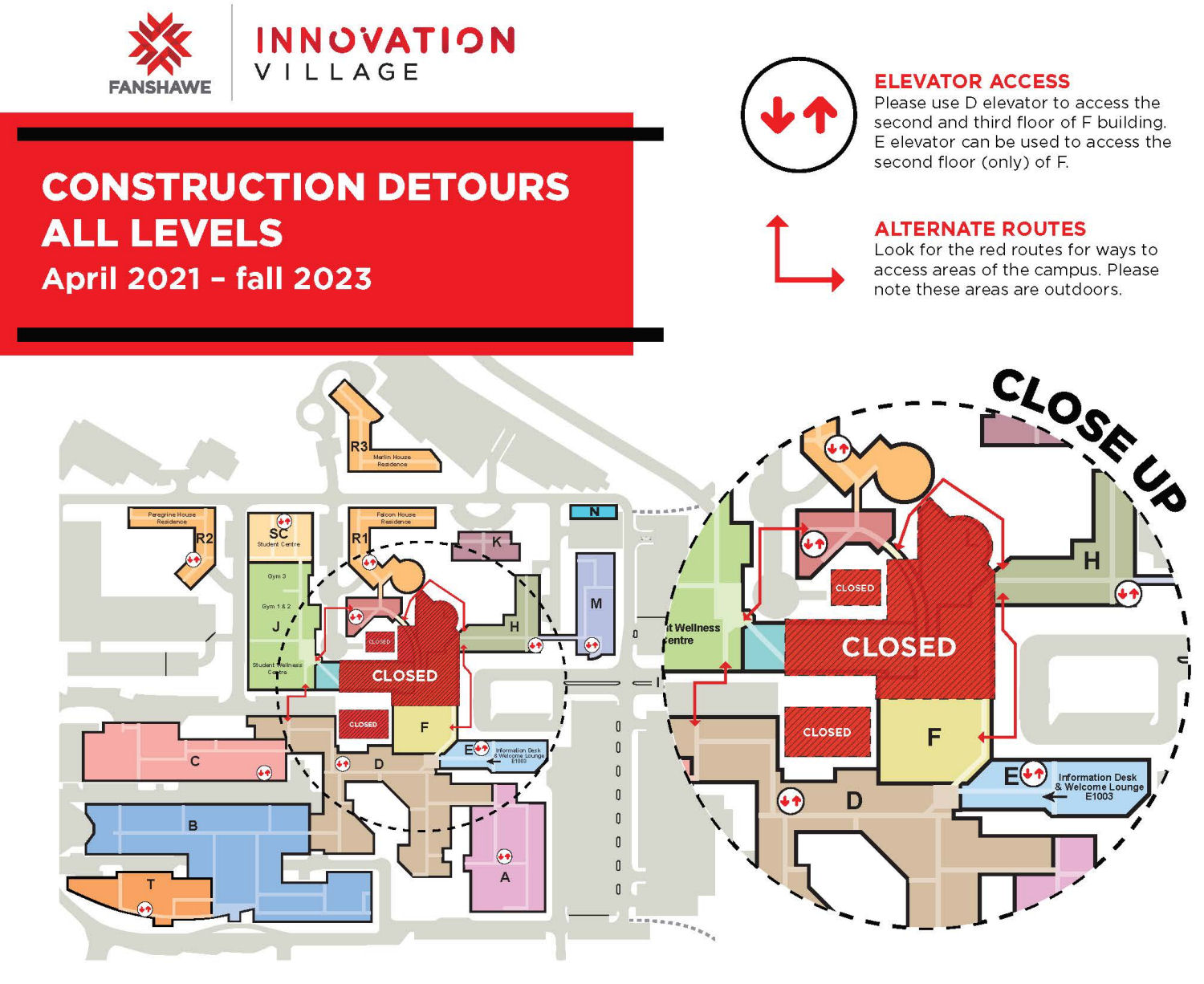 Construction detour map, all levels, March 2021 to Fall 2023. Elevator access: Please use D elevator to access the second and third floors of F building. E elevator can be used to access the second floor (only) of F. Alternate routes: Look for the red routes for ways to access areas of the campus. Please note these areas are outdoors.