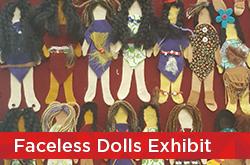 Faceless Dolls Exhibit