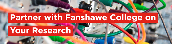 Partner with Fanshawe College on your research